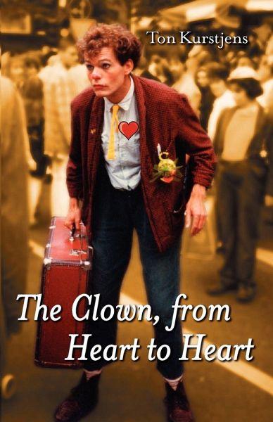 The Clown, from Heart to Heart - Kurstjens, Ton