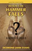 When the Hammer Falls: Exodus 20:13
