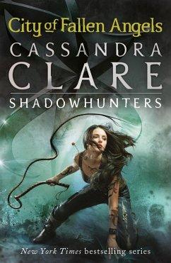 The Mortal Instruments 04. City of Fallen Angels - Clare, Cassandra