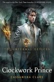The Infernal Devices - Clockwork Prince\Chroniken der Schattenjäger - Clockwork Prince, englische Ausgabe