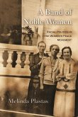 A Band of Noble Women: Racial Politics in the Women's Peace Movement