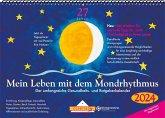 Mein Leben mit dem Mondrhythmus 2021 Wandkalender