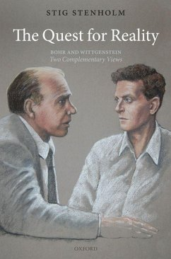The Quest for Reality: Bohr and Wittgenstein: Two Complementary Views - Stenholm, Stig