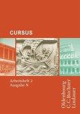Cursus - Ausgabe N. Arbeitsheft 2