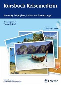 Kursbuch Reisemedizin - Jelinek, Tomas