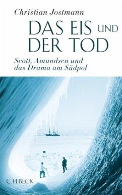 Das Eis und der Tod - Jostmann, Christian
