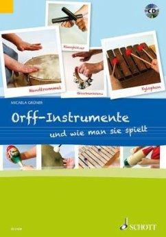 Orff-Instrumente und wie man sie spielt, m. Audio-CD