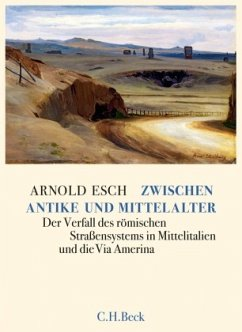 Zwischen Antike und Mittelalter - Esch, Arnold