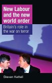 New Labour and the New World Order
