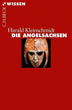 Die Angelsachsen - Kleinschmidt, Harald