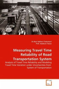 Measuring Travel Time Reliability of Road Transportation System