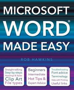 Microsoft Word Made Easy - Hawkins, Rob