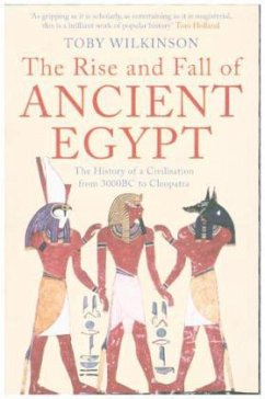 The Rise and Fall of Ancient Egypt - Wilkinson, Toby