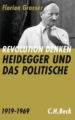 Revolution denken - Grosser, Florian