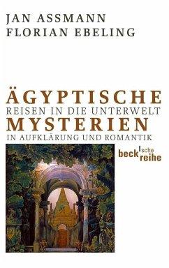 Ägyptische Mysterien - Assmann, Jan; Ebeling, Florian