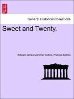 Sweet and Twenty. VOL.III - Collins, Edward James Mortimer Collins, Frances