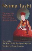 Nyima Tashi: The Songs and Instructions of the First Traleg Kyabgan Rinpoche