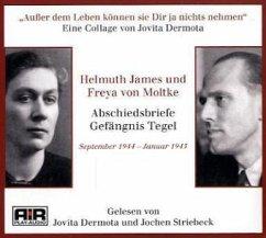 Abschiedsbriefe Gefängnis Tegel, 1 Audio-CD - Moltke, Helmuth J. Graf von; Moltke, Freya von