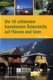 Die 50 schönsten Kanutouren Österreichs