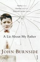 A Lie About My Father (eBook) - Burnside, John