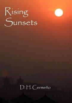 Rising Sunsets - Cerme O. , D. H.