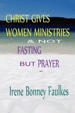 Christ Gives Women Ministries & Not Fasting But Prayer