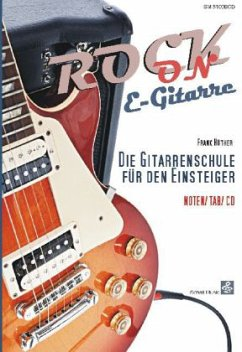 Rock On E-Gitarre, m. Audio-CD