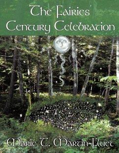 The Fairies' Century Celebration