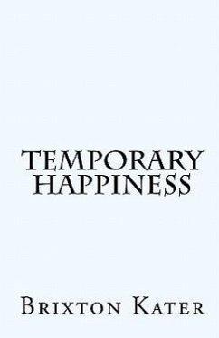 Temporary Happiness - Kater, Brixton