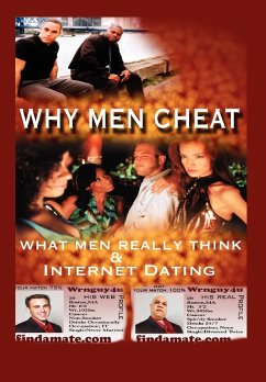 Why Men Cheat, What Men Really Think and Internet Dating