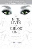 The Nine Lives of Chloe King: The Fallen; The Stolen; The Chosen