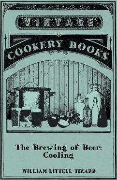 The Brewing of Beer - Tizard, William Littell