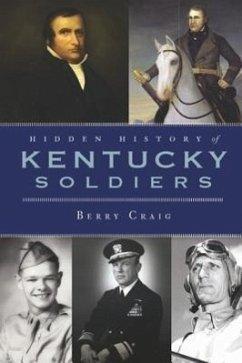 Hidden History of Kentucky Soldiers - Craig, Berry
