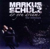 Do You Dream? The Remixes