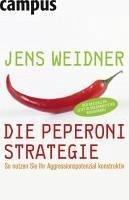 Die Peperoni-Strategie (eBook, ePUB) - Weidner, Jens