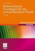 Mathematische Grundlagen für das Lehramtsstudium Physik