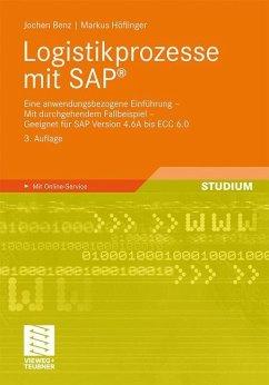 Logistikprozesse mit SAP® - Benz, Jochen; Höflinger, Markus