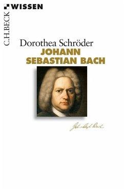 Johann Sebastian Bach - Schröder, Dorothea