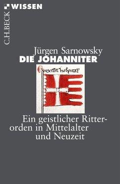 Die Johanniter - Sarnowsky, Jürgen