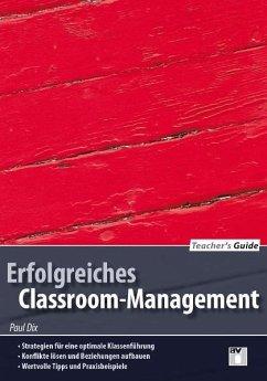 Teacher's Guide / Erfolgreiches Classroom-Management - Dix, Paul