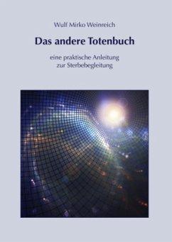 Das andere Totenbuch - Weinreich, Wulf M.