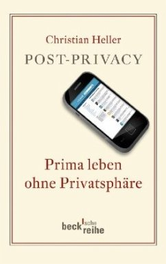 Post-Privacy - Heller, Christian