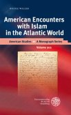 American Encounters with Islam in the Atlantic World
