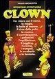 Divertirsi diventando clown - Michelotto, Paolo