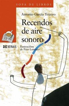 Recendos de aire sonoro - García Teijeiro, Antonio