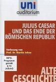 uni auditorium - Alte Geschichte: Julius Caesar und das Ende der römischen Republik