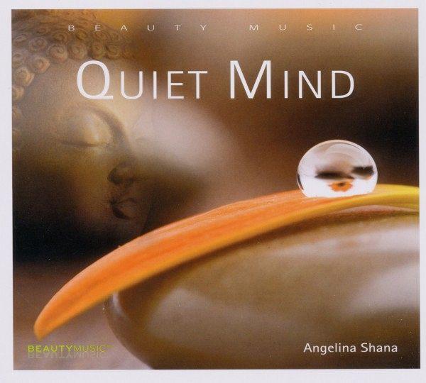 quiet mind von angelina shana auf audio cd portofrei bei b. Black Bedroom Furniture Sets. Home Design Ideas