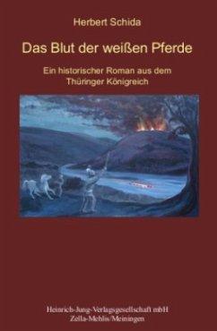 Das Blut der weißen Pferde - Schida, Herbert