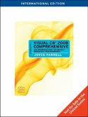 Microsoft Visual C# 2008 Comprehensive: An Introduction to Object-Oriented Programming International Student Edition