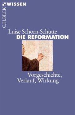 Die Reformation - Schorn-Schütte, Luise